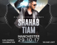 SHAHAB TIAM LIVE IN MANCHESTER